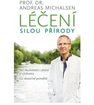 Prof. Dr. Andreas Michalsen: Léčení silou přírody. Mé zkušenosti z praxe a výzkumu